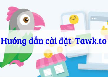 6 Bước Cài đặt Tawk.to – Plugin hỗ trợ trực tuyến cho WordPress